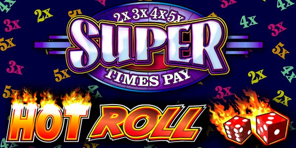 Hot Roll Super Times Pay slot from IGT