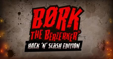 Børk the Berzerker: Hack 'N' Slash Edition
