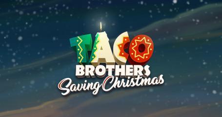 Taco Brothers: Saving Christmas